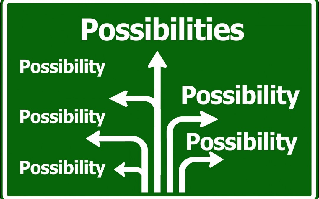 What Is The Difference Between an Opportunity and a Possibility?