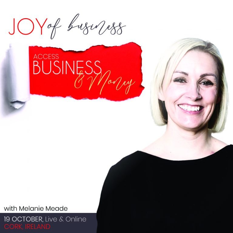 Access Business & Money with Melanie Meade, Cork & Online